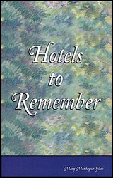 Hotels to remember